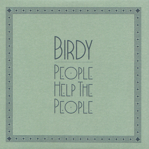 Birdy — People Help the People (studio acapella)