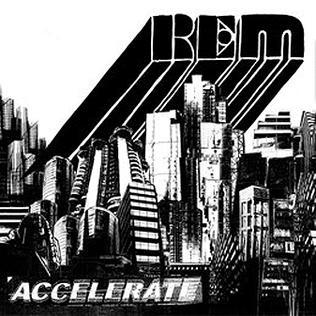 Accelerate (R.E.M. album) - Wikipedia