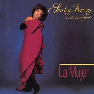 <i>La Mujer</i> 1989 studio album by Shirley Bassey