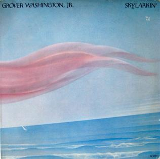 Skylarkin Grover Washington Jr Album Wikipedia