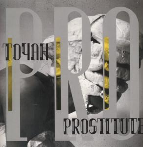 <i>Prostitute</i> (Toyah album) Toyah Willcoxs 1988 album