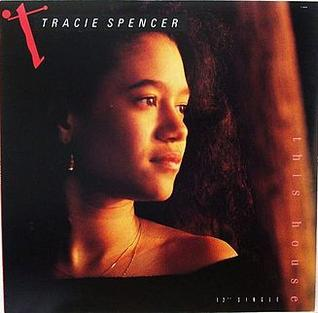 This House (Tracie Spencer song) 1990 single by Tracie Spencer