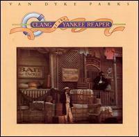 Van Dyke Parks - Clang of the Yankee Reaper.jpg