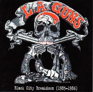 <i>Black City Breakdown (1985–1986)</i> 2000 compilation album by L.A. Guns