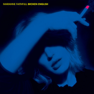 <i>Broken English</i> (album) 1979 studio album by Marianne Faithfull