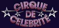 <i>Cirque de Celebrité</i> television series
