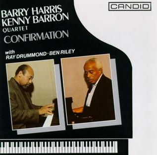 <i>Confirmation</i> (Barry Harris and Kenny Barron album) 1992 live album by Barry Harris-Kenny Barron Quartet