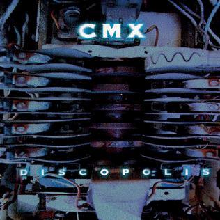 <i>Discopolis</i> 1996 studio album by CMX
