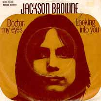 Doctor, My Eyes 1972 single by Jackson Browne