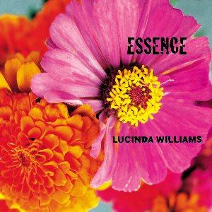<i>Essence</i> (Lucinda Williams album) 2001 studio album by Lucinda Williams