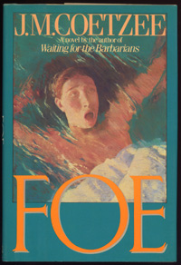 coetzees foe It was followed by foe (1986), age of iron (1990), the master of petersburg (1994), and disgrace (1999), which again won the booker prize coetzee also wrote two fictionalized memoirs, boyhood (1997) and youth (2002) the lives of animals (1999) is a fictionalized lecture.