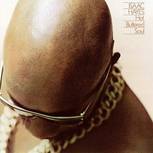 A rodar XXIII - Página 6 Isaac_Hayes,_Hot_Buttered_Soul_Album_Cover