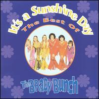 It's a Sunshine Day The Best of the Brady Bunch.JPG
