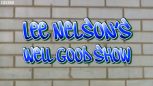 Lee Nelsons Well Good Show.png