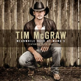 Meanwhile Back at Mamas 2014 single by Tim McGraw featuring Faith Hill