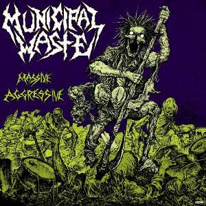 <i>Massive Aggressive</i> 2009 studio album by Municipal Waste
