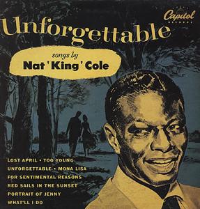<i>Unforgettable</i> (Nat King Cole album) original jazz compilation by Nat King Cole