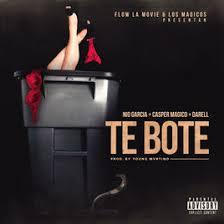 Te Boté 2017 reggaeton song