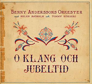 <i>O klang och jubeltid</i> 2011 studio album by Benny Anderssons orkester