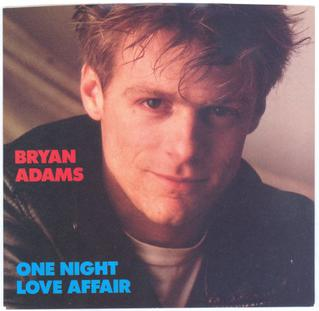One Night Love Affair 1985 single by Bryan Adams