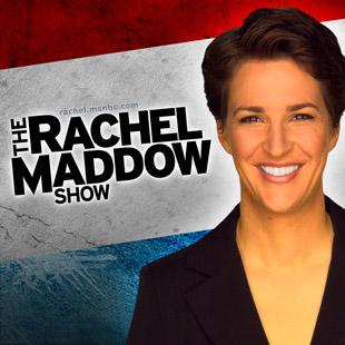 <i>The Rachel Maddow Show</i> daily news and opinion television program