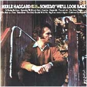 <i>Someday Well Look Back</i> 1971 studio album by Merle Haggard and The Strangers