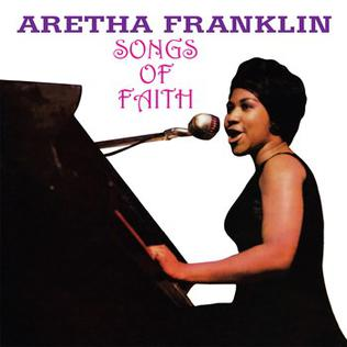 Songs of Faith (Aretha Franklin album) - Wikiwand