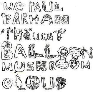 <i>Thought Balloon Mushroom Cloud</i> 2009 studio album by MC Paul Barman