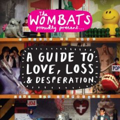 Afbeeldingen van The Wombats A Guide To Love, Loss …