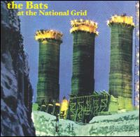 <i>At the National Grid</i> 2005 studio album by The Bats