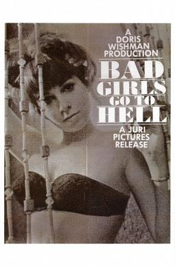 Bad Girls Go to Hell (1965) movie poster