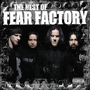 <i>The Best of Fear Factory</i> album by Fear Factory
