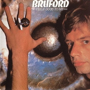 (Rock) Le rock progressif des années 70 - Page 15 Bill_Bruford_Feels_Good_To_Me