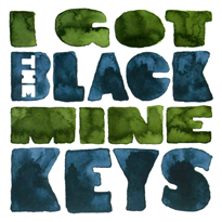 The Black Keys I Got Mine 65