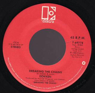 Breaking the Chains (song) 1983 single by Dokken