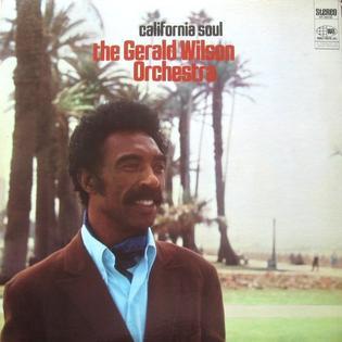 <i>California Soul</i> (album) 1968 studio album by Gerald Wilson Orchestra