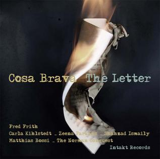 <i>The Letter</i> (Cosa Brava album) 2012 studio album by Cosa Brava