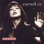 <i>Live at the BBC</i> (Curved Air album) 1995 live album by Curved Air