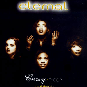 Crazy (Eternal song) 1994 single by Eternal