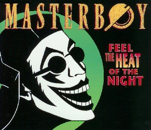 Feel the Heat of the Night 1994 single by Masterboy