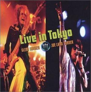 <i>Live in Tokyo</i> (Hughes Turner Project album) 2002 live album by Hughes Turner Project