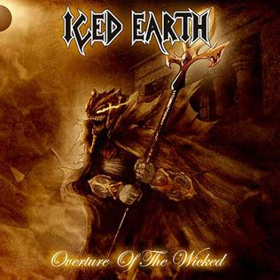 <i>Overture of the Wicked</i> 2007 EP by Iced Earth