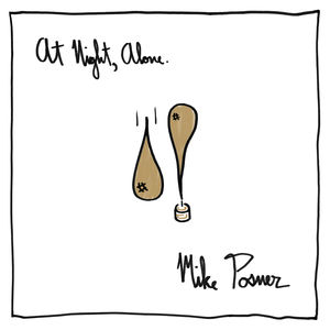 <i>At Night, Alone</i> album by Mike Posner