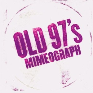 <i>Mimeograph</i> (EP) 2010 EP by Old 97s