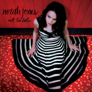 <i>Not Too Late</i> (album) 2007 studio album by Norah Jones
