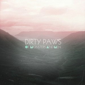 Dirty Paws 2012 single by Of Monsters and Men