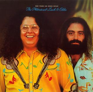 <i>The Phlorescent Leech & Eddie</i> 1972 studio album by Flo & Eddie