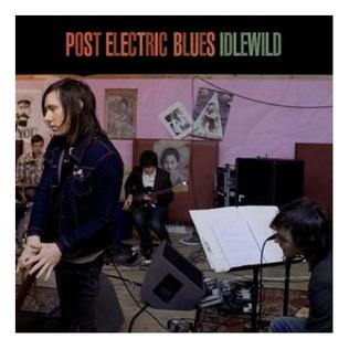 Post Electric Blues (2009)
