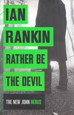 <i>Rather Be the Devil</i> book by Ian Rankin