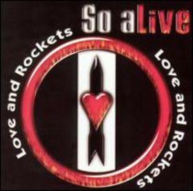 so alive love and rockets album wikipedia